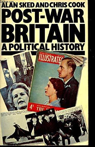 Post-War Britain: A Political History (Pelican): Sked, Alan; Cook,