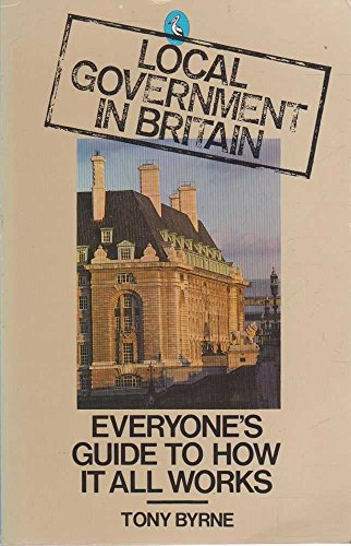 9780140222258: Local Government in Britain: Everyone's Guide to How it All Works (Pelican)