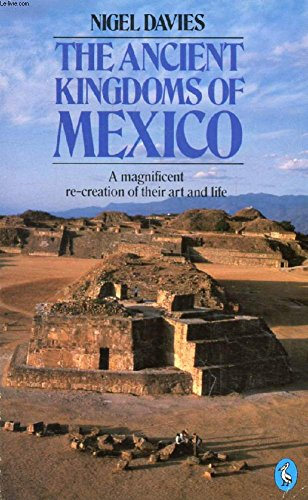 9780140222326: The Ancient Kingdoms of Mexico (Penguin history)