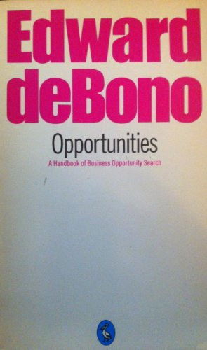 9780140222333: Opportunities: A Handbook of Business Opportunity Search (Pelican Books)