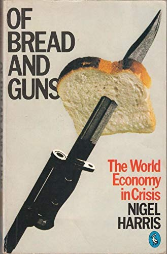 9780140222371: Of Bread and Guns (Pelican)