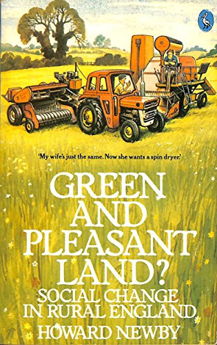 9780140222524: Green and Pleasant Land?: Social Change in Rural England (Pelican)