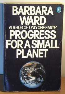 9780140222555: Progress for a Small Planet