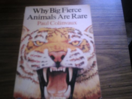 9780140222579: Why Big Fierce Animals Are Rare (Penguin Press Science)