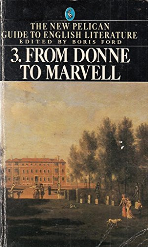 9780140222661: From Donne to Marvell (New Pelican Guide to English Literature)
