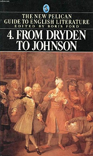 From Dryden To Johnson: Ford, Boris (editor)