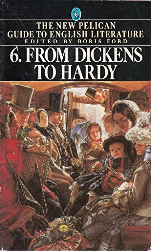 9780140222692: From Dickens to Hardy