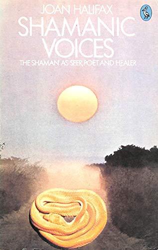 9780140222739: Shamanic Voices (Pelican books)