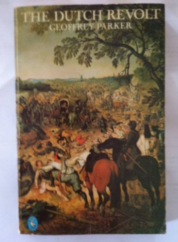 9780140222821: The Dutch Revolt (Pelican)