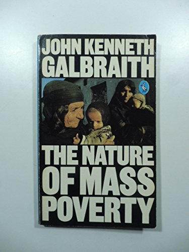 9780140222890: The Nature of Mass Poverty (Pelican Books)
