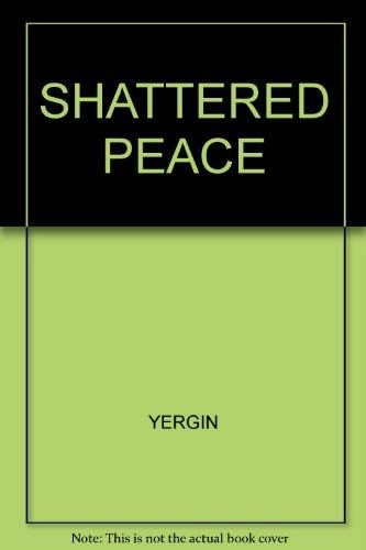 9780140222906: Shattered Peace: Origins of the Cold War and the National Security State (Pelican)