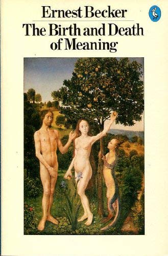 9780140223019: The Birth and Death of Meaning (Pelican)