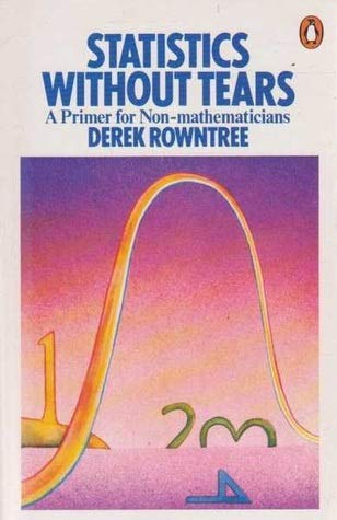 9780140223262: Statistics without Tears: A Primer for Non-mathematicians