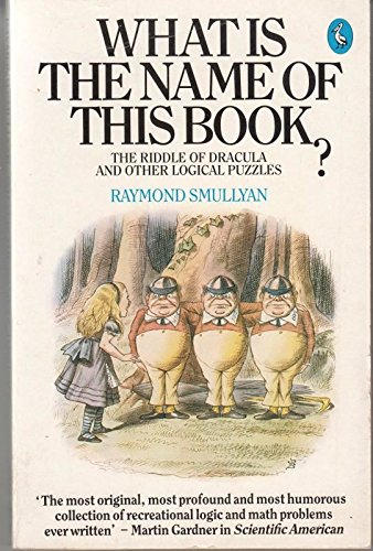 What is the name of this book? the riddle of Dracula and other logical puzzles: SMULLYAN, Raymond
