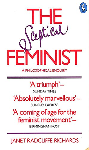 9780140223415: Sceptical Feminist: A Philosophical Enquiry (Penguin women's studies)