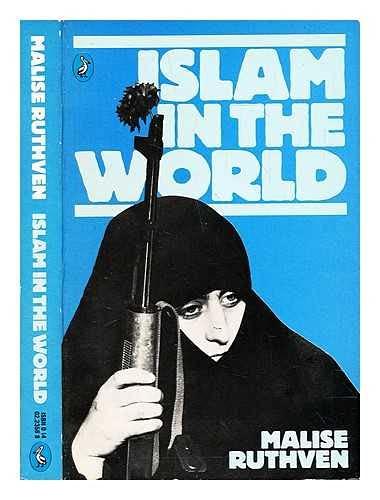 9780140223569: Islam In The World (Pelican)
