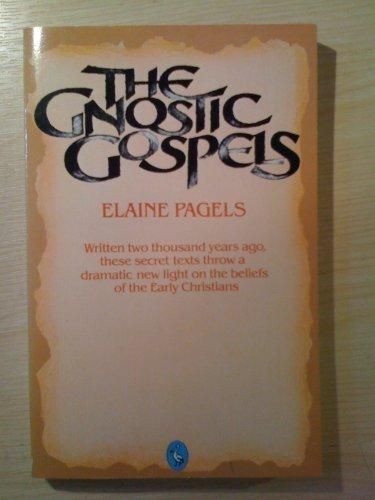 The Gnostic Gospels (Pelican): Pagels, Elaine