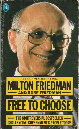 9780140223637: Free to Choose: A Personal Statement (Pelican)