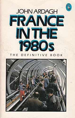9780140224092: France in the 1980's (Pelican)