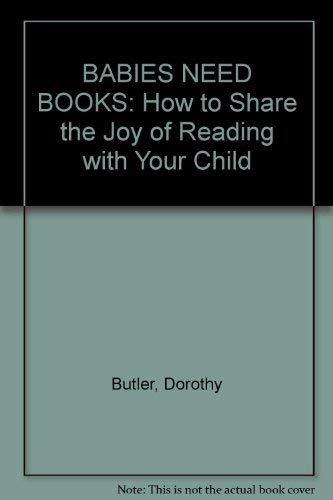 9780140224344: Babies Need Books