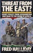 9780140224481: Threat from the East? Soviet Policy from Afghanistan and Iran to the Horn of Africa