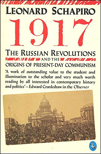 9780140224535: 1917: Russian Revolutions and the Origins of Present Day Communism (Pelican)