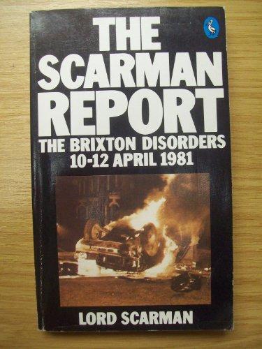9780140224559: The Scarman Report: The Brixton Disorders, 10-12 April, 1981 (Pelican)