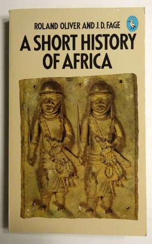 9780140224672: A Short History of Africa