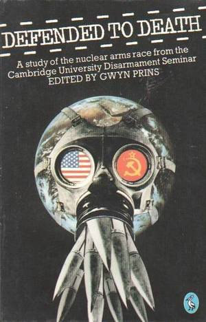 9780140224719: Defended to Death: Study of the Nuclear Arms Race (Pelican)