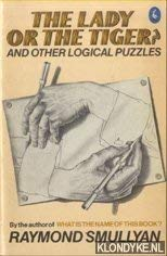 9780140224788: The Lady or the Tiger?: And Other Logic Puzzles (Pelican)