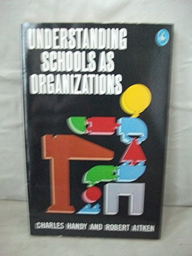 9780140224900: Understanding Schools as Organizations (Pelican)
