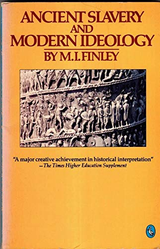 9780140225006: Ancient Slavery and Modern Ideology (Penguin history)