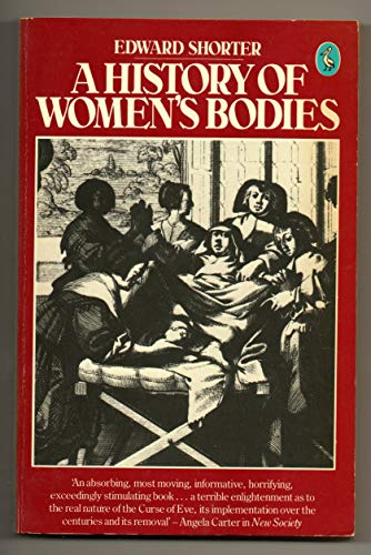 9780140225181: A History of Women's Bodies