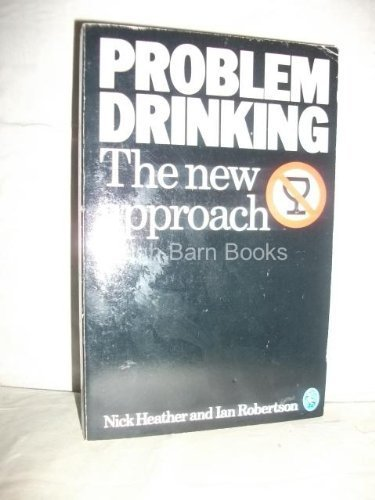 Problem Drinking (Pelican) (0140225242) by Robertson, Ian