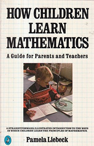 9780140225297: How Children Learn Mathematics: A Guide for Parents and Teachers (Pelican)