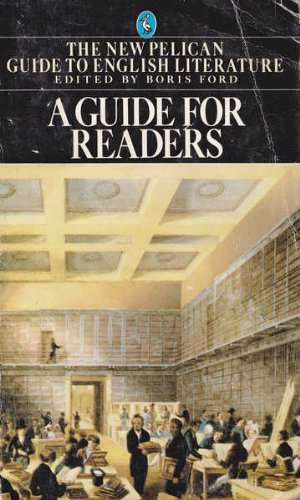9780140225303: A Guide for Readers: To the New Pelican Guide to English Literature