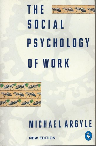 9780140225365: The Social Psychology of Work (Pelican)