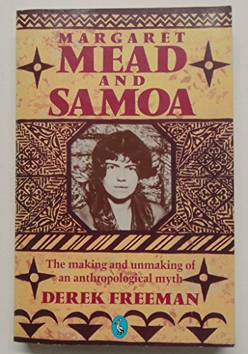 9780140225556: Margaret Mead and Samoa: The Making and Unmaking of an Anthropological Myth (Pelican)