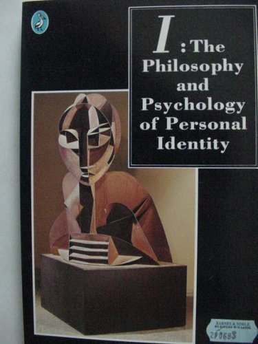 9780140225587: I: The Philosophy and Psychology of Personal Identity (Pelican)