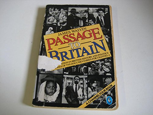 9780140225723: Passage to Britain: Immigration in British History And Politics (Pelican)