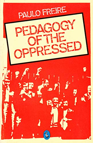 9780140225839: Pedagogy of the Oppressed (Pelican)