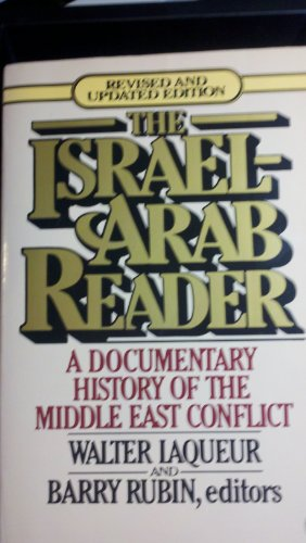 9780140225884: The Israel-Arab Reader, A Documentary History of the Middle East Conflict
