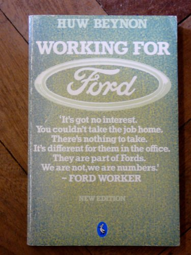 9780140225907: Working For Ford