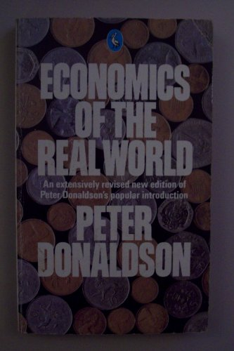 9780140225921: Economics of the Real World (Pelican)
