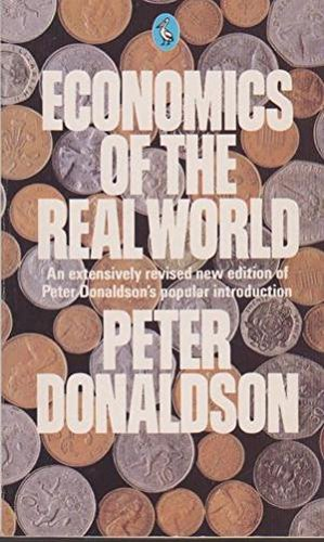 9780140225921: Economics Of The Real World (Pelican)