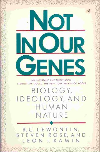 9780140226058: Not in Our Genes: Biology, Ideology and Human Nature (Pelican)