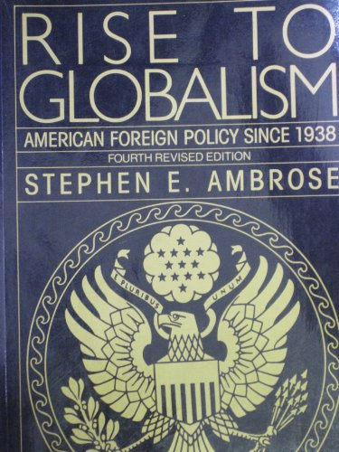 9780140226225: Pelican History of the United States of America: Rise to Globalism - American Foreign Policy Since 1938 v. 8