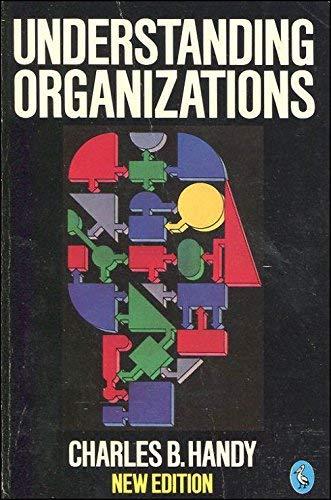 9780140226232: Understanding Organizations (Pelican Business) (3rd Edition)