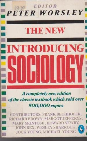 The New Introducing Sociology (Pelican): Peter Worsley