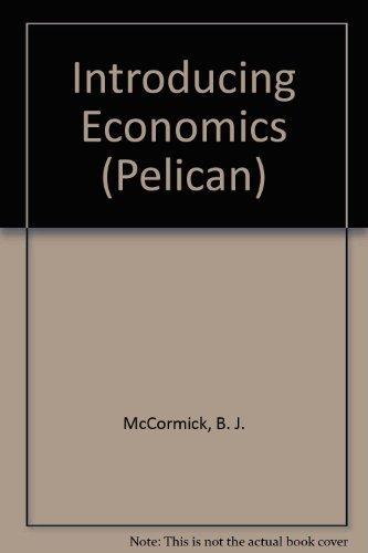 Introducing Economics: McCormick, B J